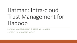 Hatman: Intra-cloud Trust Management for Hadoop