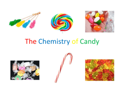 The Chemistry of Candy - Mrs. VanSickle`s Classroom