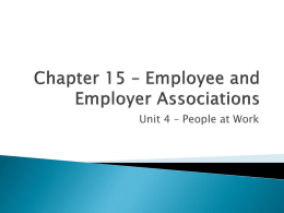 Chapter 15 - Employee and Employer Associations