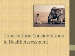 Transcultural Considerations in Health Assessment