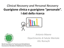 Clinical Recovery and Personal Recovery