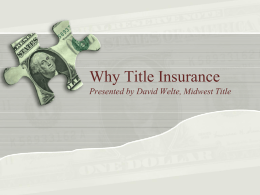 Title Insurance - Omaha1 Real Estate Investors Association