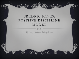 Fredric Jones: Positive Discipline Model
