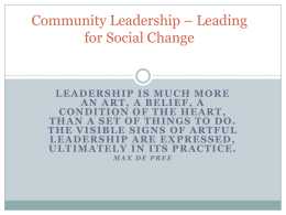 Community Leadership * Leading for Social Change