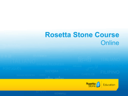 Rosetta Stone Course Online (PowerPoint File)