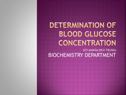 DETERMINATION OF BLOOD GLUCOSE CONCENTRATION