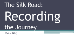 The Silk Road: Recording the Journey