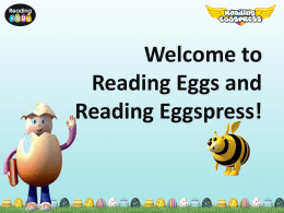 Welcome to Reading Eggs and Reading Eggspress!