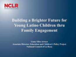 Building A Brighter Future for Young Latino Children Thru Family