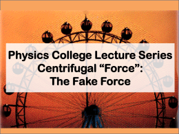 Centrifugal *force*: The fake force