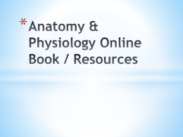 Anatomy & Physiology Online Book / Resources