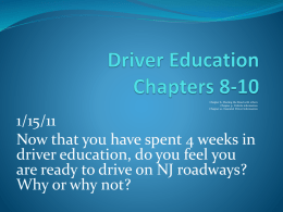 Driver Education Chapters 8-10