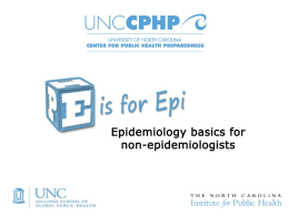 Epidemiology - UNC Center for Public Health Preparedness