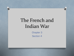 The French and Indian War- Fab