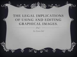 The legal implications of using and editing graphical images.