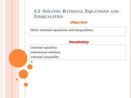 8.5 Solving Rational Equations and Inequalities