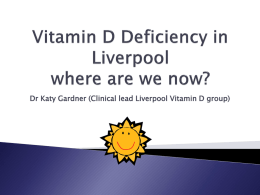 Vitamin D Deficiency in Liverpool – where are we now