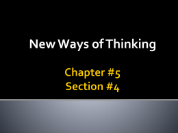 Chapter #5 Section #4 New Ways of Thinking Key Terms