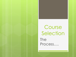 Course SelectionProcesspowerpoint