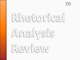 Rhetorical Analysis Review