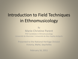 Introduction to Field Techniques in Ethnomusicology