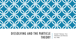 Dissolving and the Particle Theory