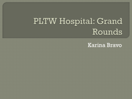 PLTW Hospital: Grand Rounds