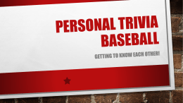 personal trivia baseball lesson power point