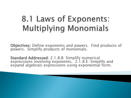 8.1 Laws of Exponents: Multiplying Monomials