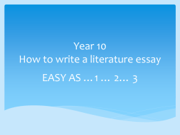 Year 10 How to write a literature essay