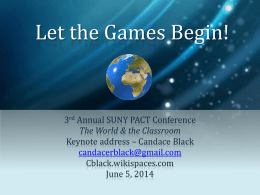 SUNY PACT 2014 - Keynote - Let the Games