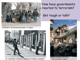 How have governments reacted to terrorism? Get tough or