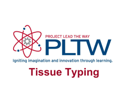 Tissue typing (HLA Match) powerpoint