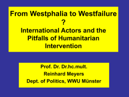 From Westphalia to Westfailure - Prof. Dr. Dr. hc Reinhard Meyers