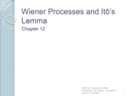 Wiener Processes and Ito`s Lemma