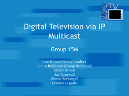 Digital Television over IP Multicast
