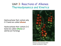 Unit 3: Reactions of Alkenes. Thermodynamics and Kinetics