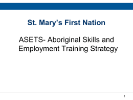 What is ASETS? - St. Mary`s First Nation