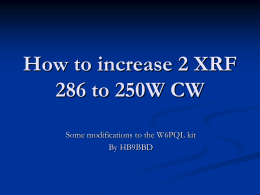 How to increase 2 XRF 286 to 250W