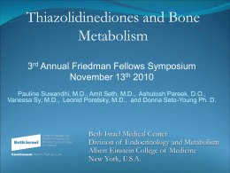 Thiazolidinediones and Bone Metabolism