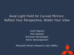 Axial Light Field for Curved Mirrors: Reflect Your Perspective, Widen
