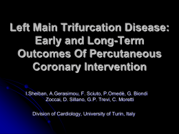 Left Main Trifurcation Disease: Early and Long-Term