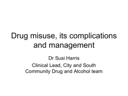 Management of drug misuse and concomitent pain