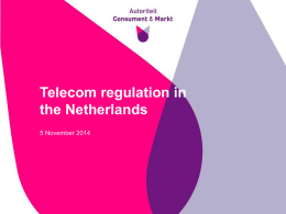 Telecom regulation in the Netherlands