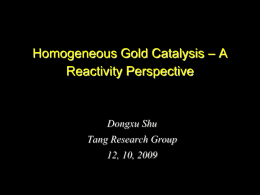 Homogeneous Gold Catalysis – A Reactivity Perspective