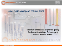 Spectrum`s mission is to provide quality Membrane Separations