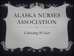 PowerPoint - Alaska Nurses Association