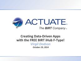 Creating Data-Driven Apps with the FREE BIRT iHub F