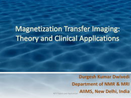 Magnetization transfer Imaging Theory and Application