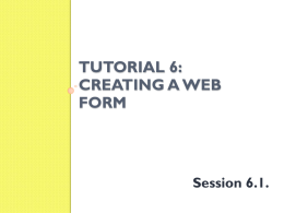 Tutorial 6: Creating a Web form